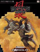 Feng Shui 2: Burning Shaolin Redux