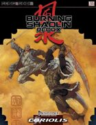 Burning Shaolin (Feng Shui Coriolis OGL 3E) [digital]