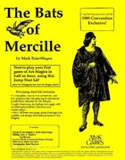The Bats of Mercille