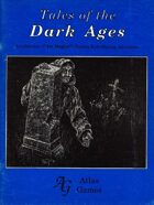 Tales of the Dark Ages