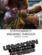 Unknown Armies: Breaking Through: The Strygomancer