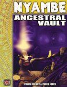 Ancestral Vault (Nyambe OGL 3E) [digital]