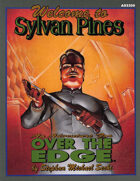 Over the Edge: Welcome to Sylvan Pines