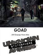 GOAD: 333 Campaign Frame Ideas for Unknown Armies