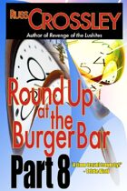 Round Up At the Burger Bar Part 8