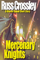 Mercenary Knights - A Blaster Squad Short Story