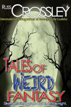 Tales of Weird Fantasy