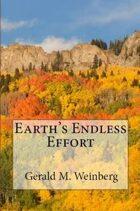 Earth's Endless Effort