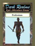 Dark Realms Epic: Professions