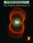 Dark Realms RPG Universe: Nebula Adventures #2