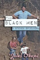 The Black Men and Steven Spielberg