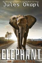 Elephant: An Indian Tale