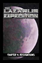 The Lazarus Expedition, Chapter 4: Recognitions