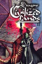 Dragons in Civilized Lands #11