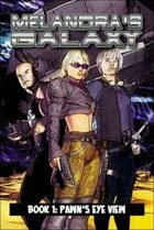 Melandra's Galaxy 1: Pawn's Eye View