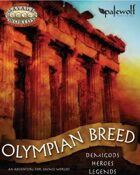 Olympian Breed - Setting Primer & Character Creation Guide