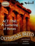 Olympian Breed: Act One