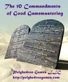 The 10 Commandments of Good Gamemastering