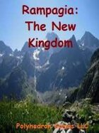 Rampagia: The New Kingdom