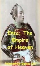 Ersa: The Empiire of Heaven