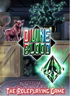 Divine Blood: RPG Supplement