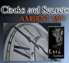 Clocks and Secrets  [Ambient MP3]