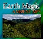 Earth Magic  [Ambient MP3]