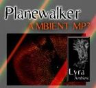 Planewalker [Ambient MP3]
