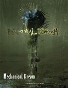 Mechanical Dream:Introduction