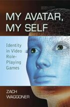 My Avatar, My Self: Identity in Video Role-Playing Games
