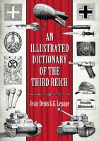 An Illustrated Dictionary of the Third Reich