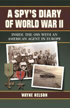 A Spy's Diary of World War II