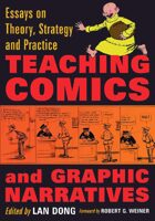 Teaching Comics and Graphic Narratives