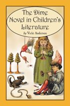 The Dime Novel in Children's Literature