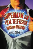 Superman on Film, Television, Radio and Broadway