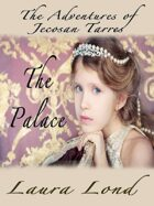 The Palace (The Adventures of Jecosan Tarres, #2)