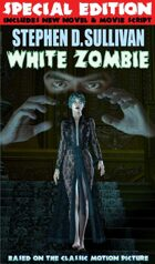 White Zombie - Special Edition