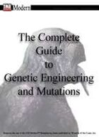 The Complete Guide to Genetic Engineering and Mutations