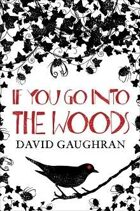 If You Go Into The Woods (PDF)