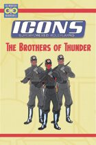 ICONS: The Brothers of Thunder