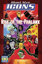 ICONS: Rise of the Phalanx