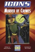 ICONS: Murder of Crowes