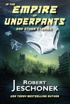 In the Empire of Underpants and Other Stories