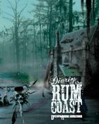 Diaries of the Rum Coast - Dystopia Rising