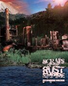 Scraps of the Rust Empire - Dystopia Rising