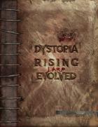 Dystopia Rising Evolution: Larp Evolved