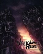 Monoliths of Rust - Dystopia Rising