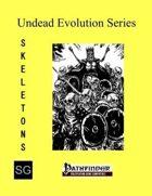 Undead Evolution Series: Skeletons