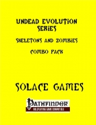 Undead Evolution Series: Skeletons and Zombies Combo Pack (PFRPG)