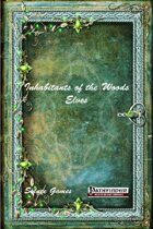 Inhabitants of the Woods: Elves (PFRPG)